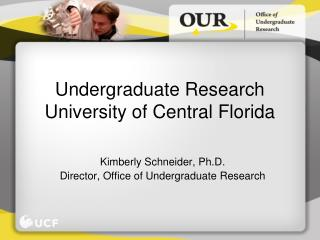 Undergraduate Research University of Central Florida