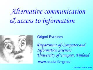 Alternative communication & access to information