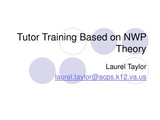 Tutor Training Based on NWP Theory