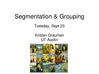 Segmentation & Grouping
