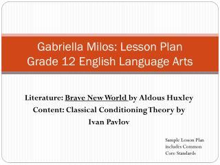 Gabriella Milos: Lesson Plan Grade 12 English Language Arts