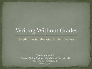 Writing Without Grades
