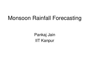 Monsoon Rainfall Forecasting