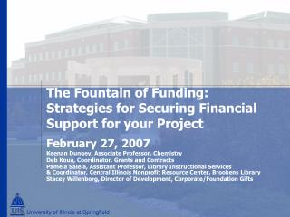 The Fountain of Funding:  Strategies for Securing Financial Support for your Project