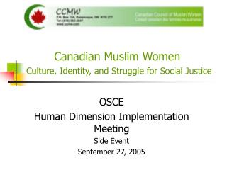 Canadian Muslim Women Culture, Identity, and Struggle for Social Justice