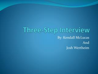 Three-Step Interview