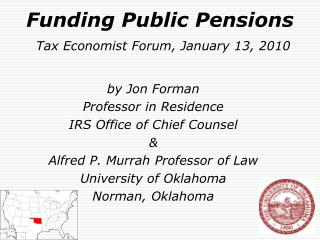 Funding Public Pensions Tax Economist Forum, January 13, 2010