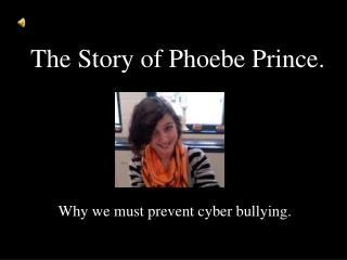 The Story of Phoebe Prince.