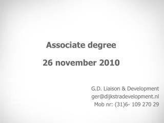 Associate degree  26 november 2010