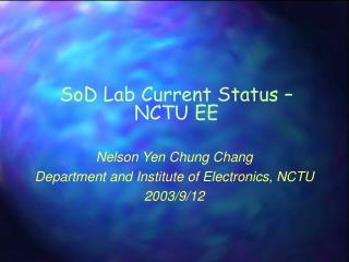 SoD Lab Current Status –  NCTU EE