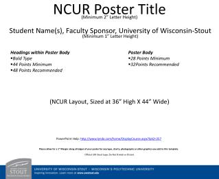 "NCUR Poster Title  (Minimum 2"" Letter Height)"