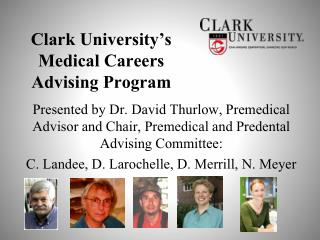 Clark University's Medical Careers Advising Program