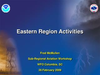 Eastern Region Activities