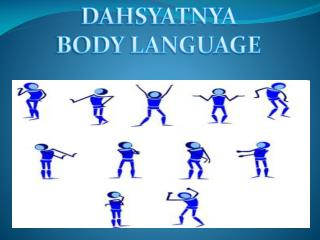 DAHSYATNYA  BODY LANGUAGE