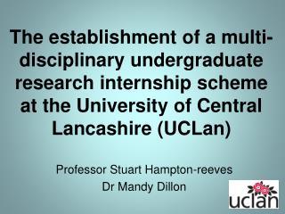 Professor Stuart Hampton-reeves Dr Mandy Dillon