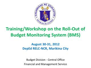 Budget Division - Central Office Financial and Management Service