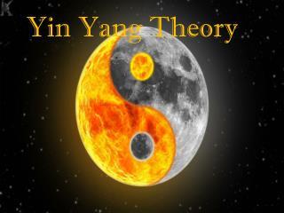 Yin - Yang Theory