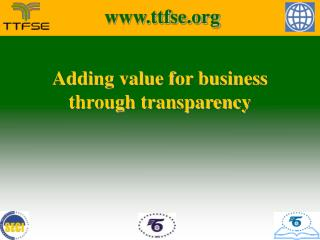 Adding value for business  through transparency