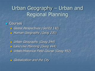 Urban Geography – Urban and Regional Planning