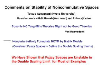 Comments on Stability of Noncommutative Spaces