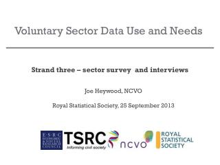 Voluntary Sector Data Use and Needs