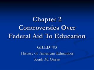 Chapter 2 Controversies Over Federal Aid To Education
