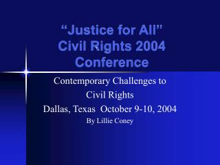 """""""Justice for All"""" Civil Rights 2004 Conference"""