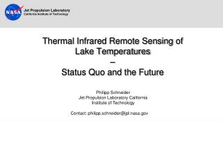 Thermal Infrared Remote Sensing of  Lake Temperatures  –  Status Quo and the Future
