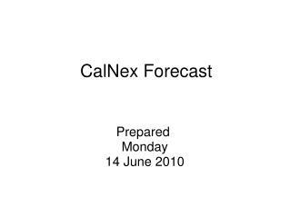 CalNex Forecast