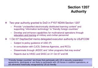 Two-year authority granted to DoD in FY07 NDAA Section 1207