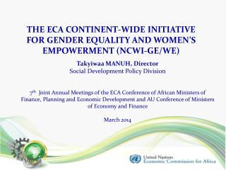 THE ECA CONTINENT-WIDE INITIATIVE  FOR GENDER EQUALITY AND WOMEN'S EMPOWERMENT (NCWI-GE/WE)