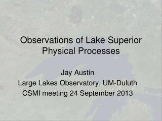 Observations of Lake Superior Physical Processes