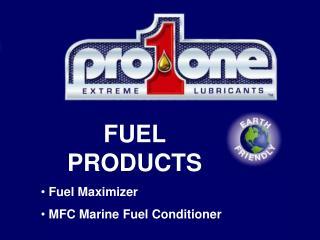FUEL PRODUCTS  Fuel Maximizer  MFC Marine Fuel Conditioner