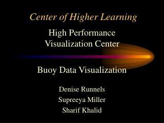 Center of Higher Learning
