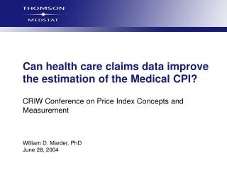 Can health care claims data improve the estimation of the Medical CPI?