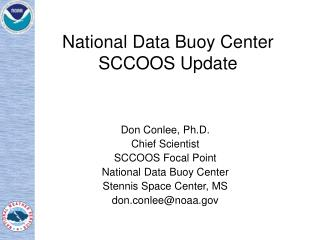 National Data Buoy Center SCCOOS Update