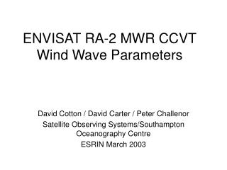 ENVISAT RA-2 MWR CCVT Wind Wave Parameters
