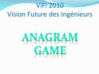 ViFi  2010 Vision Future des Ingénieurs