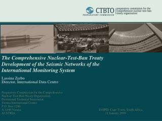 The Comprehensive Nuclear-Test-Ban Treaty  Development of the Seismic Networks of the