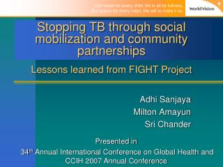 Stopping TB through social mobilization and community partnerships