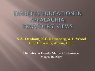 Diabetes Education in Appalachia:  Providers' Views