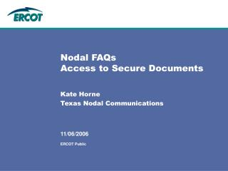 Nodal FAQs Access to Secure Documents