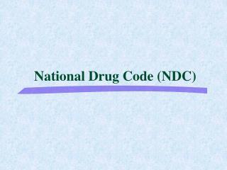 National Drug Code (NDC)