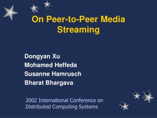 On Peer-to-Peer Media Streaming