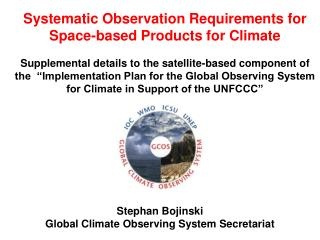 Systematic Observation Requirements for Space-based Products for Climate