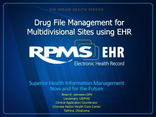 Drug File Management for Multidivisional Sites using EHR