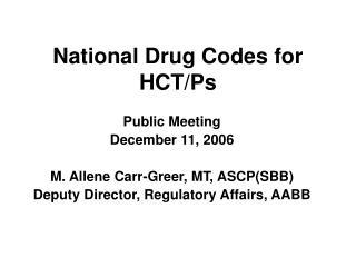 National Drug Codes for HCT/Ps