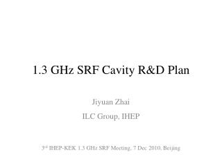 1.3 GHz SRF Cavity R&D Plan