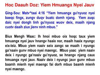 Hoc Daauh Doz: Yiem Hmuangx Nyei Jauv