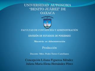 """UNIVERSIDAD  AUTONOMA  """"BENITO JUÁREZ"""" DE OAXACA"""